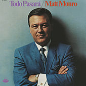 Todo Pasara by Matt Monro