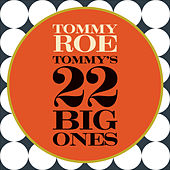 Tommy's 22 Big Ones by Tommy Roe