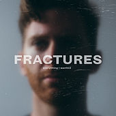 Everything I Wanted de Fractures