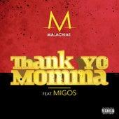 Thank Yo Momma de Malachiae