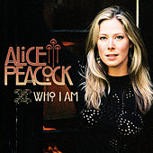 Who I Am by Alice Peacock