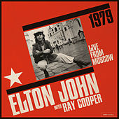 Live From Moscow (Live From Moscow / 1979) by Elton John