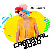Carnaval 2020 by Mc Calixto