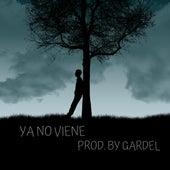 Ya No Viene de Carlos Gardel