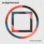 Enlightened von Mark McCabe