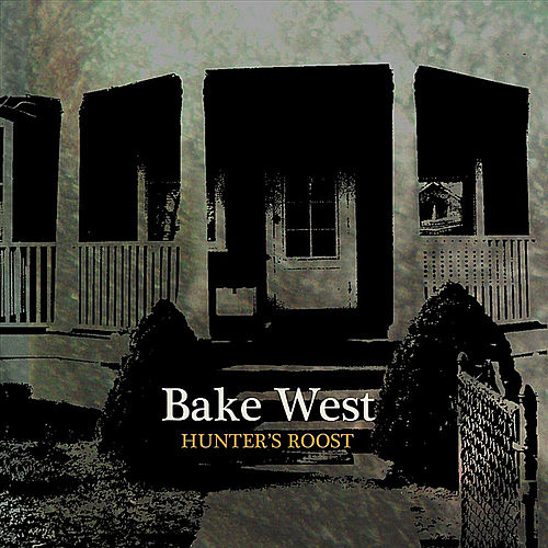 Hunter's Roost by Bake West