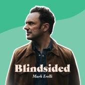 Blindsided van Mark Erelli