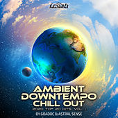 Ambient Downtempo Chill Out: 2020 Top 20 Hits, Vol. 1 by Goa Doc
