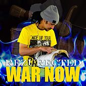 War Now de Rezurected