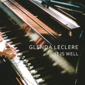It Is Well de Glenda Leclere