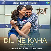 Dil Ne Kaha (From