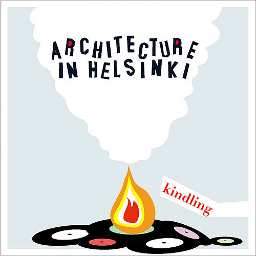 Kindling EP by Architecture in Helsinki