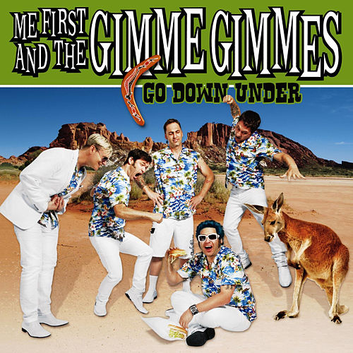 Go Down Under - EP by Me First and the Gimme Gimmes