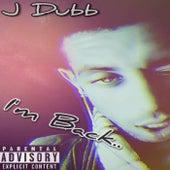 I'm Back de J. Dubb