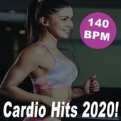Cardio Hits 2020! (140 Bpm/32 Counts) (The Best Epic Motivation Gym Music for Your Fitness, Aerobics, Cardio, Hiit High Intensity Interval Training, Abs, Barré, Training, Exercise and Running) de Cardio All-Stars