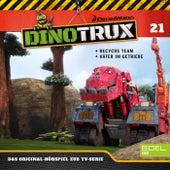 Folge 21: Recycos Team / Käfer im Getriebe (Das Original-Hörspiel zur TV-Serie) von Dinotrux