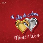 Oh Dios de Amor, Vol. 4 by Mimi