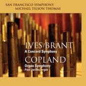 Ives/Brant: A Concord Symphony - Copland: Organ Symphony de San Francisco Symphony