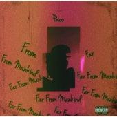 Far From Mankind de Paco
