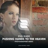Pushing Hands To The Heaven de Eva Kade