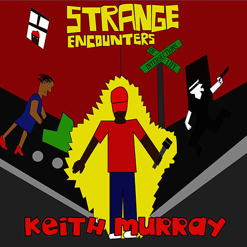 Strange Encounter - EP by Keith Murray