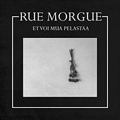 Et Voi Mua Pelastaa de La Rue Morgue