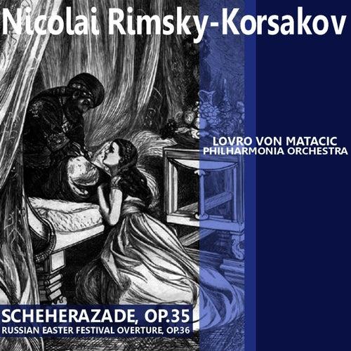 Rimsky-Korsakov: Scheherazade & Russian Easter Festival Overture by Philharmonia Orchestra