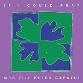 If I Could Pray. de Monks Road Social