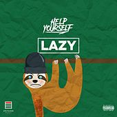 'Lazy' by Help Yourself