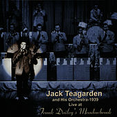 Live at Frank Dailey's Meadowbrook by Jack Teagarden And His Orchestra