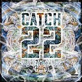 Hella Hazy by Catch 22