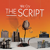 We Cry (Live) by The Script