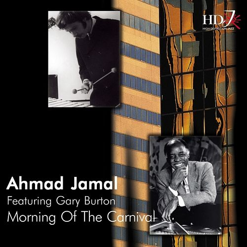 Morning Of The Carnival by Ahmad Jamal