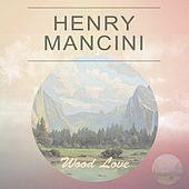 Wood Love by Henry Mancini