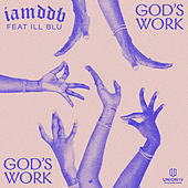 God's Work by IAMDDB