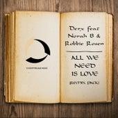 All We Need Is Love von Derx