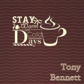 Stay Warm On Cold Days de Tony Bennett