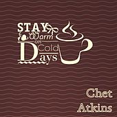 Stay Warm On Cold Days van Chet Atkins