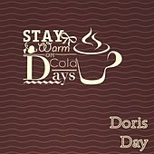 Stay Warm On Cold Days by Doris Day