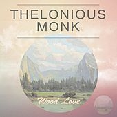 Wood Love by Thelonious Monk