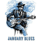 January Blues by Various Artists