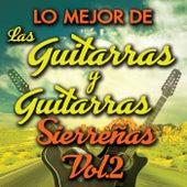 Lo Mejor De Las Guitarras y Guitarras Sierreñas Vol. 2 by Various Artists