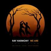 We Are (feat. Serj Tankian, Ihsahn & Devin Townsend) by Ray Harmony