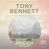 Wood Love von Tony Bennett