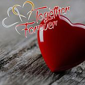 Together Forever (Best Music For Valentine's Day) de Various Artists