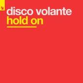 Hold On von Disco Volante