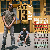 Gate 13 Remix de Del The Funky Homosapien