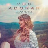 Vou Adorar de Soraya Moraes