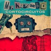 Cortocircuitos de Mr. Kilombo