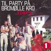 Til Party på Bromølle Kro - 1 by Los Tony's